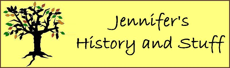 Jennifer's History and Stuff
